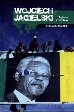 Nelson Mandela, Wojciech Jagielski, piłka nożna, wuwuzele